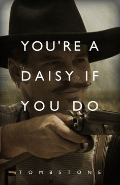 Modern classic western primarily because of Val Kilmer's stellar performance and top notch writing